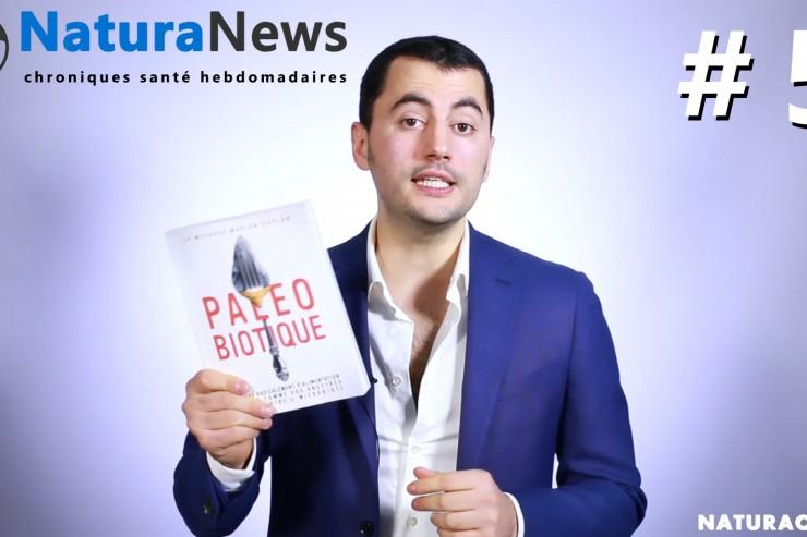 NaturaNews#5 : flore intestinale, détox et bonnes résolutions